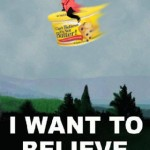 I Want To Believe (Paula Deen Edition)