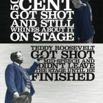 Historically Hardcore- 50 Cent vs. Teddy Roosevelt (h/t @damian613 )