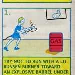 Lab Safety Tips: Try not to run with a lit candle toward an explosive barrell...
