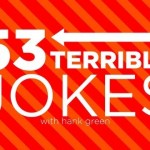 53 Terrible(y funny) Jokes!